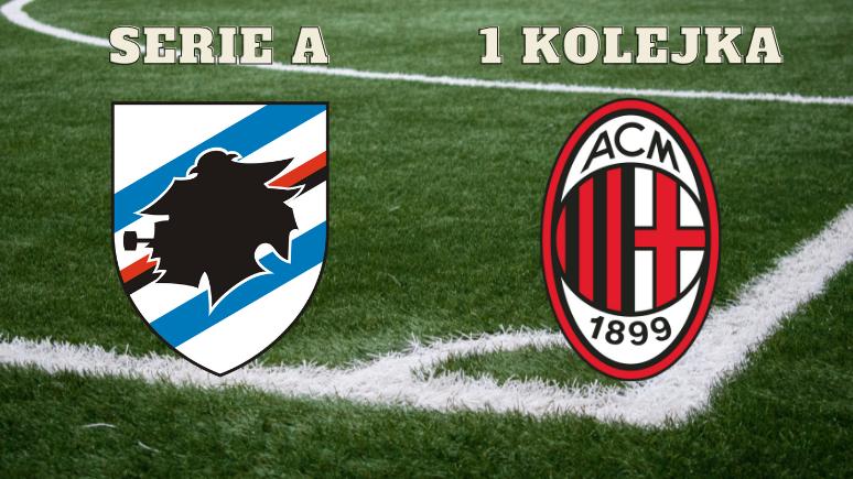 Wejść dobrze w nowy sezon - zapowiedź meczu Sampdoria vs Milan